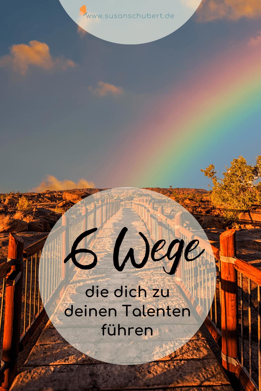 6 Wege deine Talente zu entdecken