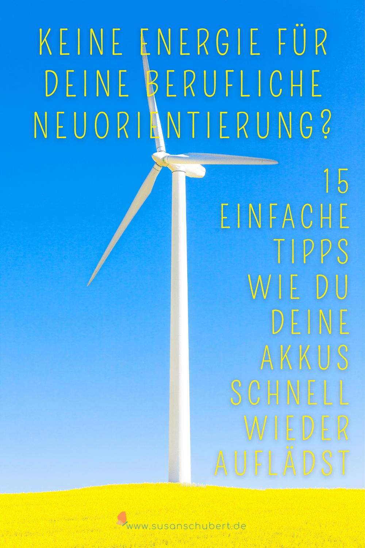 Keine Energie für berufliche Neuorientierung?